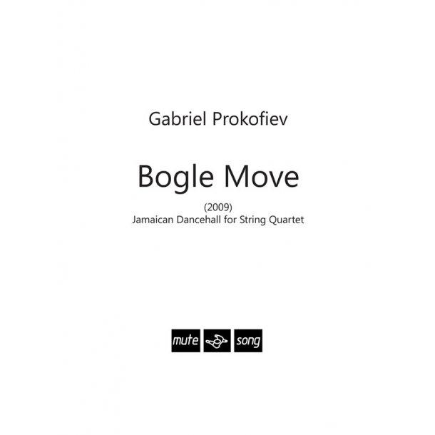 Gabriel Prokofiev: Bogle Move (Score)