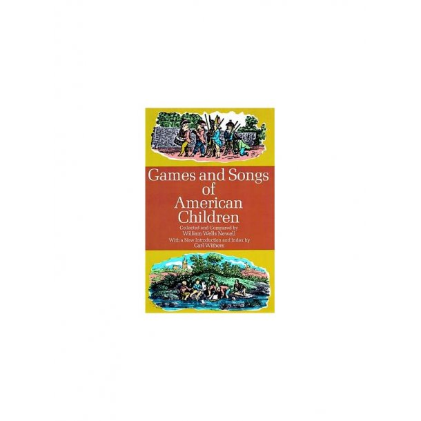Games And Songs Of American Children (Newell)