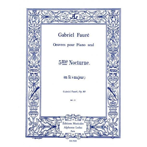 Gabriel Fauré: Nocturne No.5, Op.37 in B flat major (Piano solo)