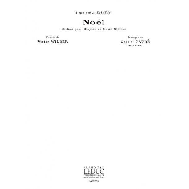 Gabriel Fauré: Noël Op.43, No.1 (Choral-Unison a cappella)
