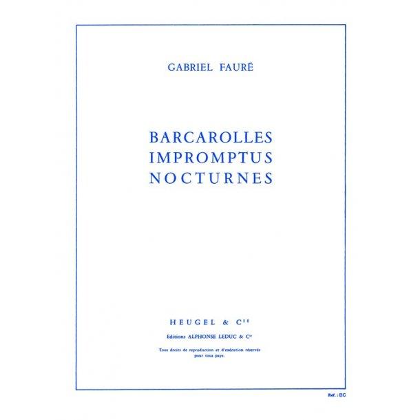 Gabriel Fauré: Barcarolles, Impromptus et Nocturnes (Piano solo)