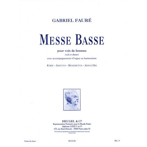 Gabriel Fauré: Messe basse (Choral-Female accompanied)