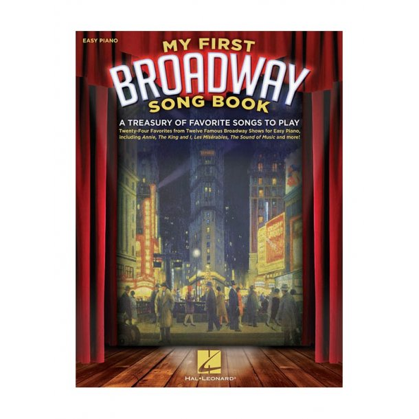 My First Broadway Songbook - A Treasury Of Favorite Songs To Play