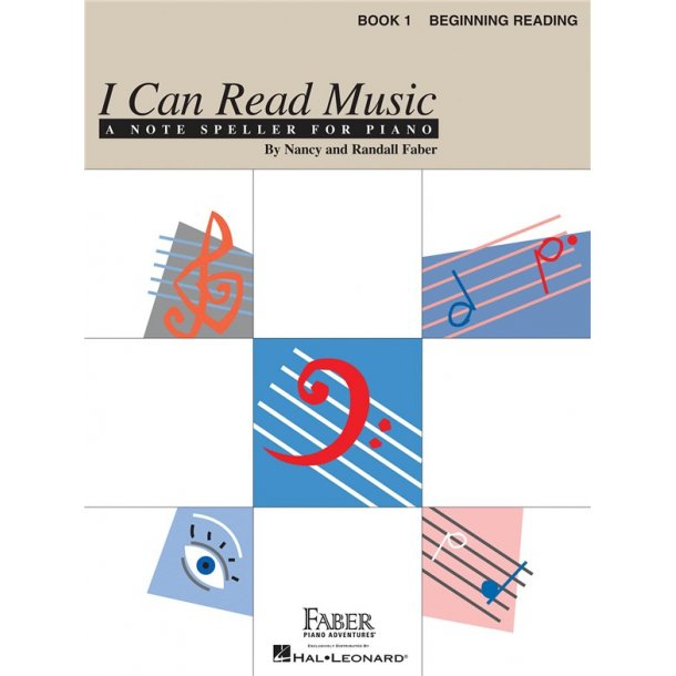 Nancy & Randall Faber: I Can Read Music - Book 1