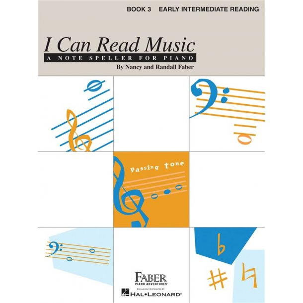 Nancy & Randall Faber: I Can Read Music - Book 3