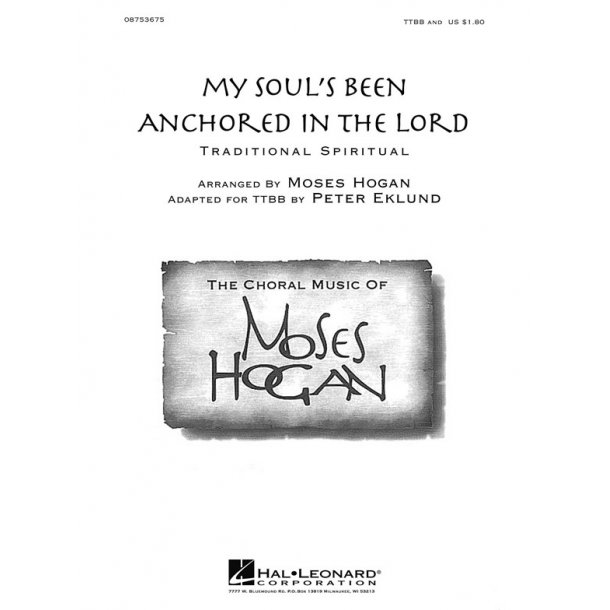 My Soul's Been Anchored In The Lord (Hogan/Eklund) Ttbb Choral
