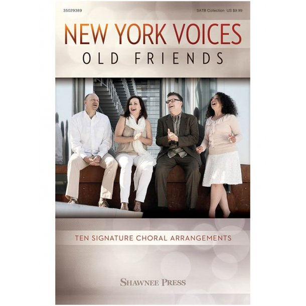 New York Voices: Old Friends (SATB)