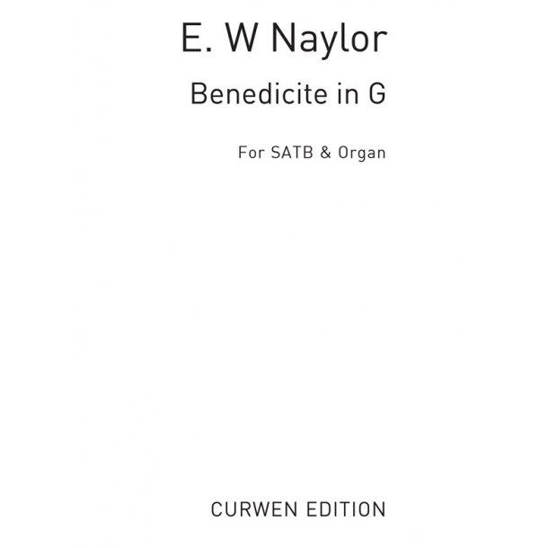 Naylor, E Benedicite In G Satb/Organ