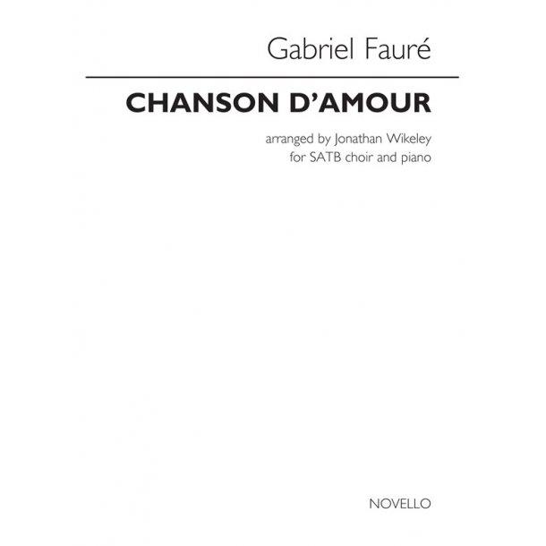 Gabriel Fauré: Chanson D'Amour (arr. Wikeley)