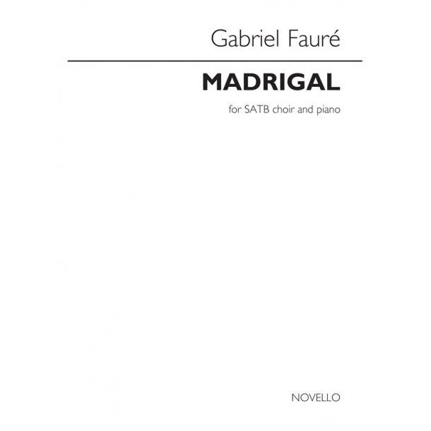 Gabriel Fauré: Madrigal