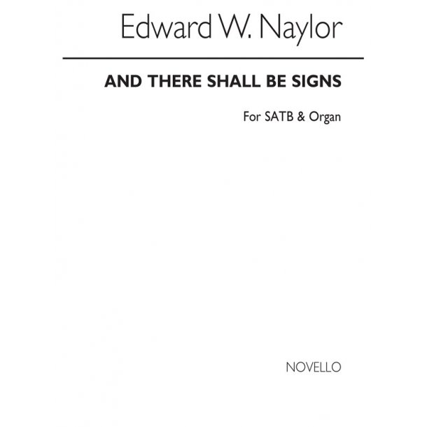 NAYLOR CHRIST BOTH DIES, AND ROSE SATB/ORGAN