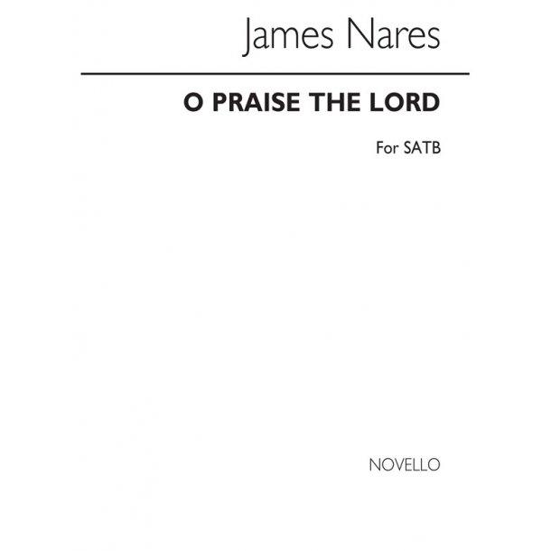 Nares O Praise The Lord Satb