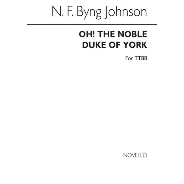 N.F. Byng Johnson: Oh! The Noble Duke Of York (TTBB)