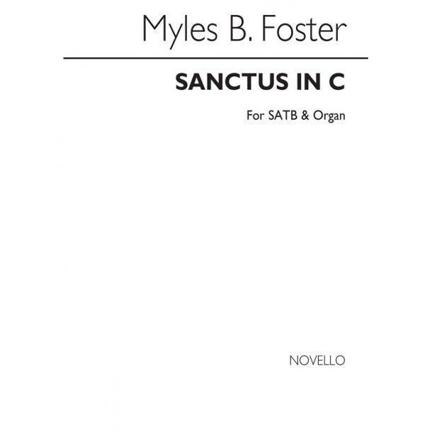 Myles B. Foster: Sanctus In C Satb/Organ