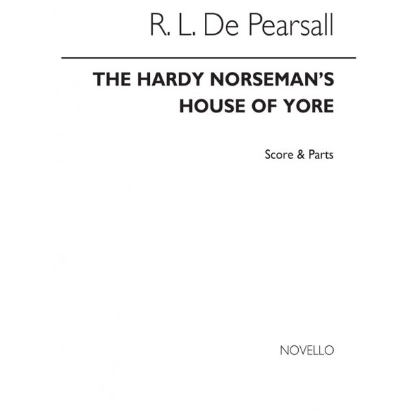Pearsall The Hardy Norseman's House Of Yore Satb/Pf