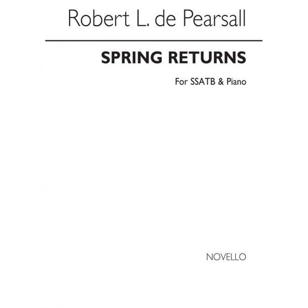 Pearsall, R  Spring Returns  Ssatb/Pf