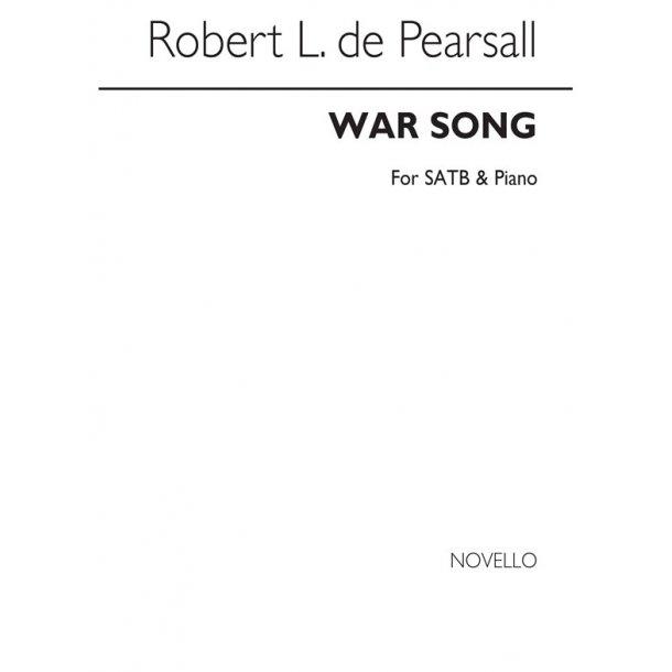 Pearsall  War Song  Satb/Pf