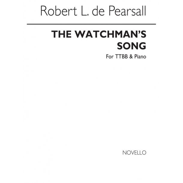 Pearsall, R  Watchman's Song, The  Ttbb/Pf