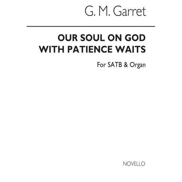 Garrett Our Soul On God Satb