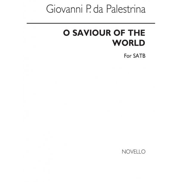 G.P. Da Palestrina: O Saviour Of The World