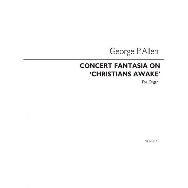 G.P. Allen: Concert Fantasia Christians Awake