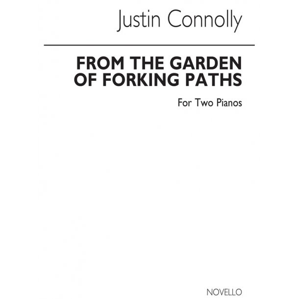 Justin Connolly The Garden Of Forking Paths Klaver Duet Stepnote