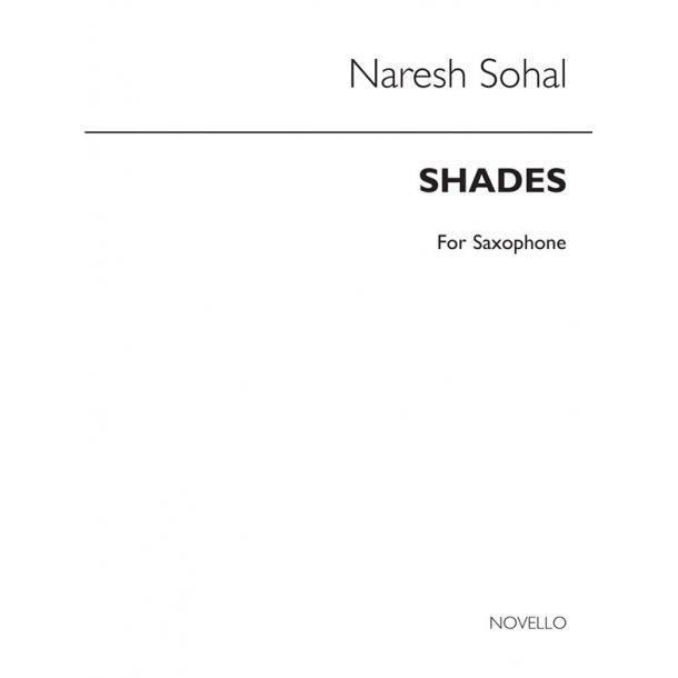 Naresh Sohal:Shades 1 (Soprano Saxophone)