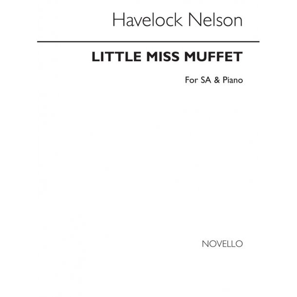 Nelson, H Little Miss Muffet Sa
