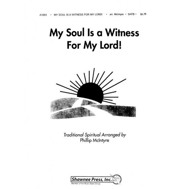 My Soul Is A Witness For My Lord!