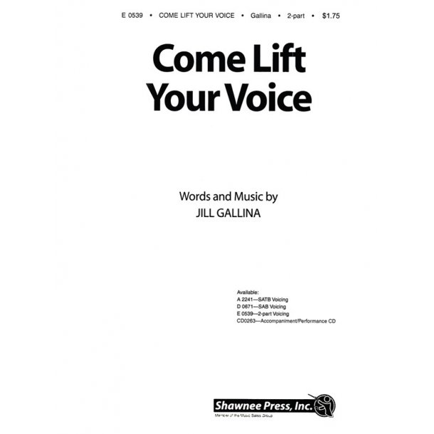 GALLINA COME LIFT YOUR VOICE 2-PART