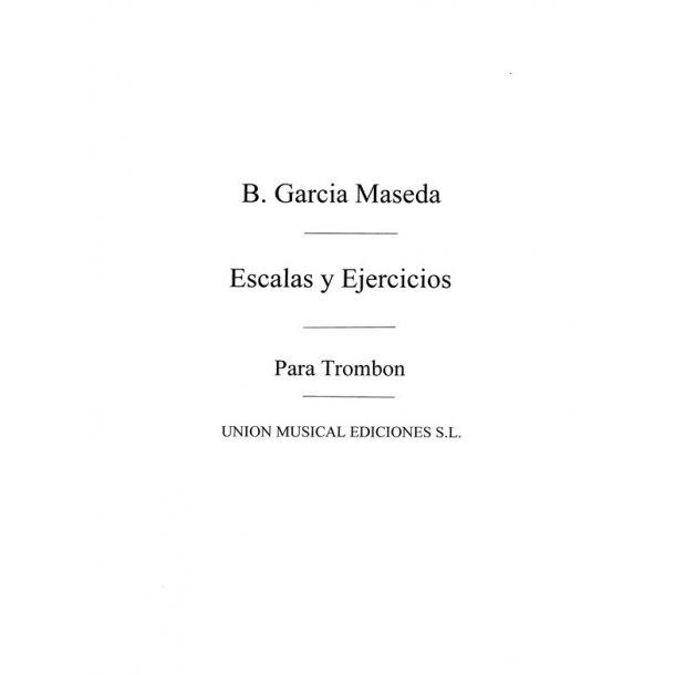 Garcia Maseda. Escalas Y Ejercicios for Trombone