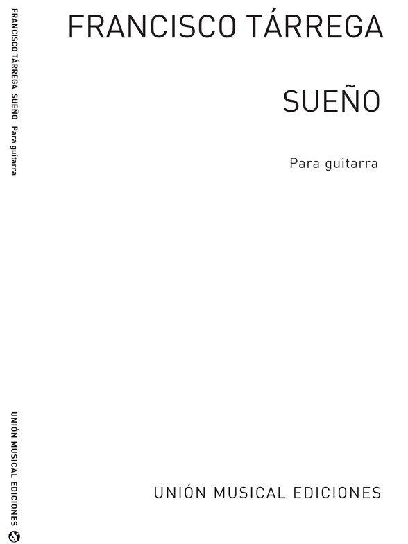Tarrega Sueno Tremolo Estudio for Guitar Romantic Guitar SHEET MUSIC BOOK