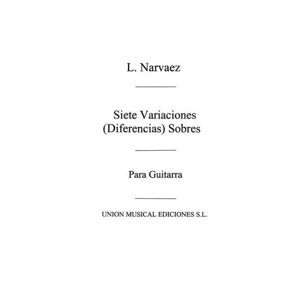 Narvaez: Siete Variaciones Sobre Guardame Las Vacas (Tarrago) for Guitar