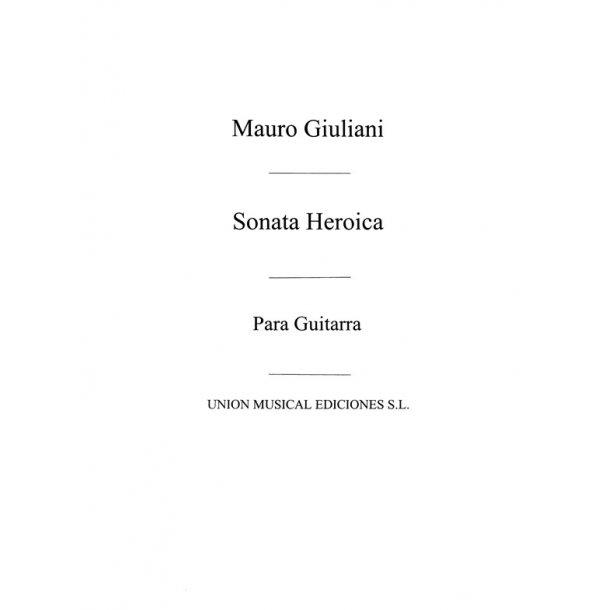 Giuliani Sonata Heroica Op150 (R Sainz De La Maza) for Guitar