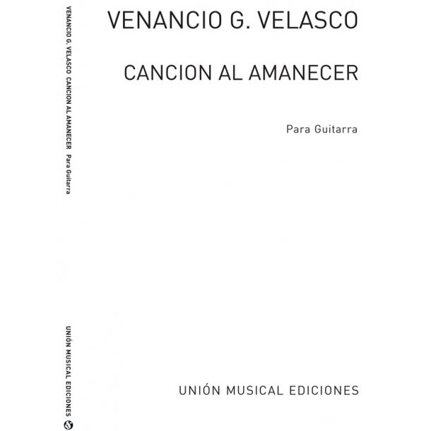 Garcia Velasco: Cancion Al Amanecer for Guitar