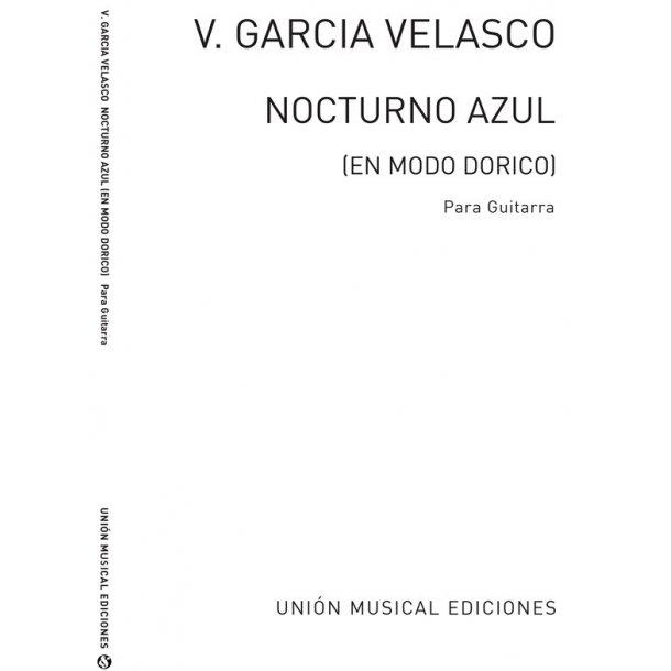 Garcia Velasco Nocturno Azul En Modo Dorico for Guitar