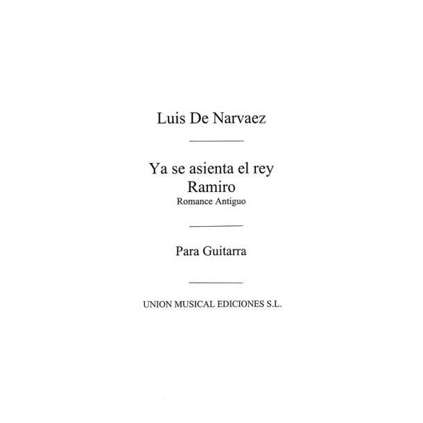 Narvaez: Ya Se Asienta El Rey Ramiro Romance Antiguo for Guitar