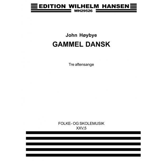 Gammel Dansk            Fs25,5