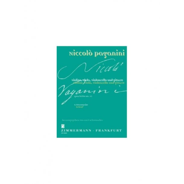 Niccolo Paganini: Quartet No.10 In A (Zimmermann Urtext Edition)
